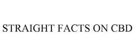STRAIGHT FACTS ON CBD