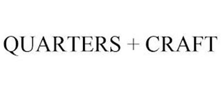 QUARTERS + CRAFT