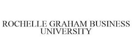 ROCHELLE GRAHAM BUSINESS UNIVERSITY