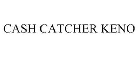 CASH CATCHER KENO
