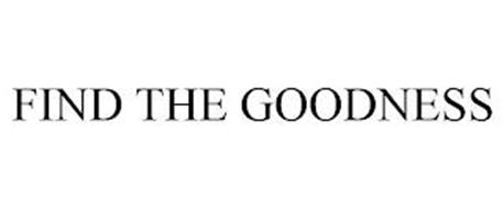 FIND THE GOODNESS