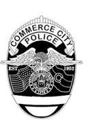 COMMERCE CITY POLICE EST. 1952 STATE OF COLORADO NIL SINE NUMINE 1876