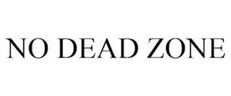 NO DEAD ZONE