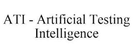 ATI - ARTIFICIAL TESTING INTELLIGENCE