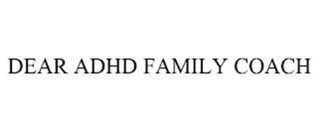 DEAR ADHD FAMILY COACH