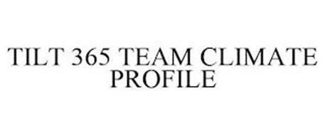 TILT 365 TEAM CLIMATE PROFILE