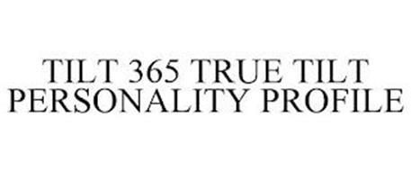 TILT 365 TRUE TILT PERSONALITY PROFILE