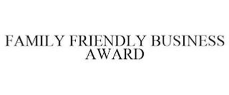 FAMILY FRIENDLY BUSINESS AWARD