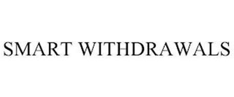 SMART WITHDRAWALS