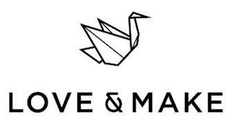 LOVE & MAKE