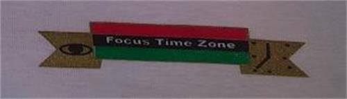 FOCUS TIME ZONE