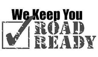 WE KEEP YOU ROAD READY