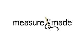 MEASURE & MADE