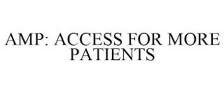 AMP: ACCESS FOR MORE PATIENTS