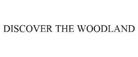 DISCOVER THE WOODLAND