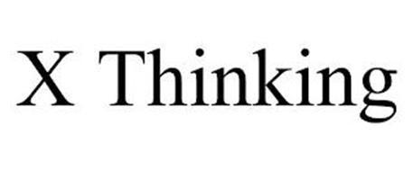 X THINKING