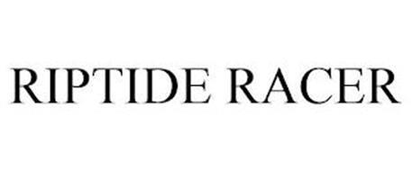 RIPTIDE RACER