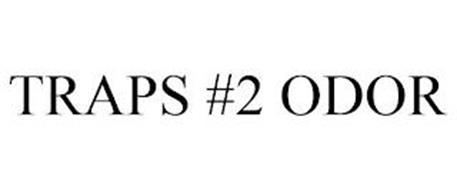 TRAPS #2 ODOR