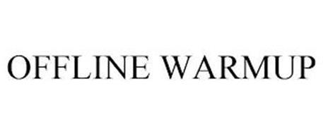 OFFLINE WARMUP
