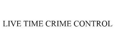 LIVE TIME CRIME CONTROL