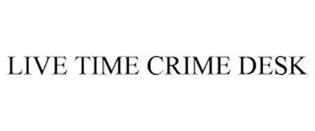 LIVE TIME CRIME DESK