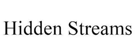 HIDDEN STREAMS