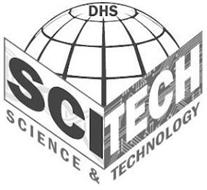 DHS SCITECH SCIENCE & TECHNOLOGY