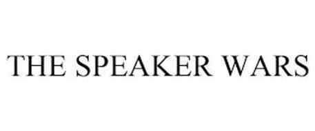 THE SPEAKER WARS