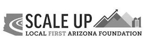 SCALE UP LOCAL FIRST ARIZONA FOUNDATION