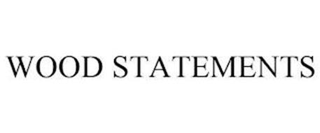 WOOD STATEMENTS
