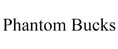 PHANTOM BUCKS