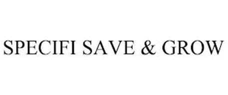 SPECIFI SAVE & GROW