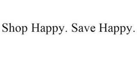 SHOP HAPPY. SAVE HAPPY.