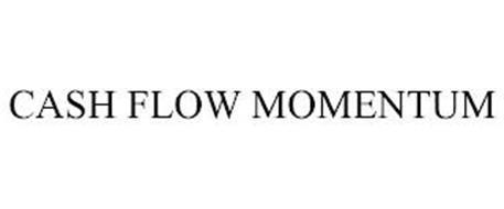 CASH FLOW MOMENTUM