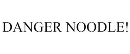 DANGER NOODLE!