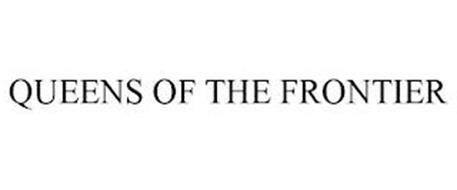 QUEENS OF THE FRONTIER