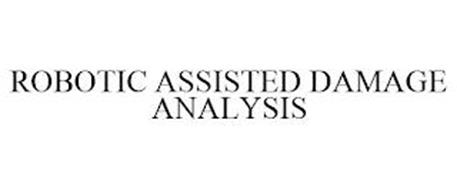 ROBOTIC ASSISTED DAMAGE ANALYSIS