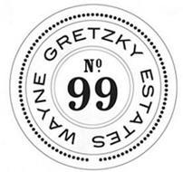 WAYNE GRETZKY ESTATES NO. 99