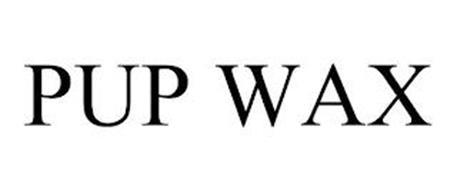PUP WAX