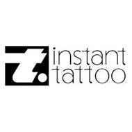 T. INSTANT TATTOO