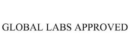 GLOBAL LABS APPROVED