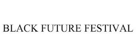 BLACK FUTURE FESTIVAL