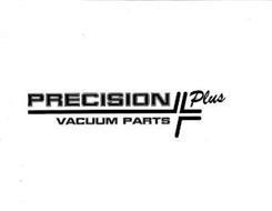 PRECISION PLUS VACUUM PARTS
