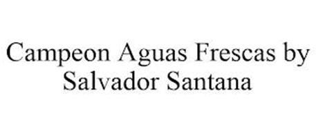CAMPEON AGUAS FRESCAS BY SALVADOR SANTANA