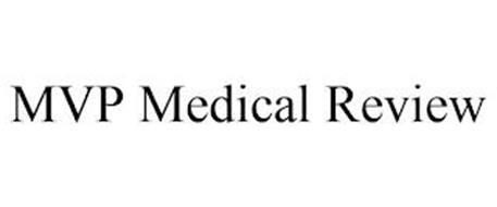 MVP MEDICAL REVIEW