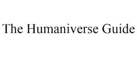 THE HUMANIVERSE GUIDE