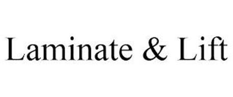LAMINATE & LIFT