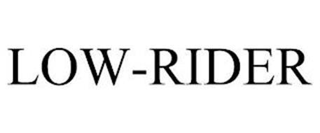 LOW-RIDER
