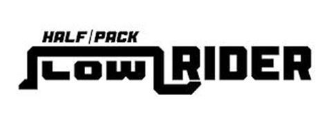 HALF/PACK LOW RIDER