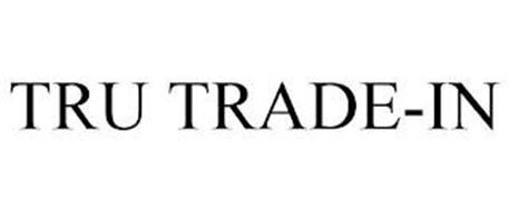 TRU TRADE-IN